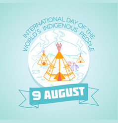 9 august indigenous people vector image vector image