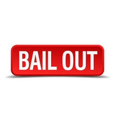 Bail out red three-dimensional square button vector