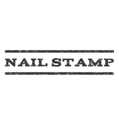 Nail Stamp Watermark Stamp vector image vector image