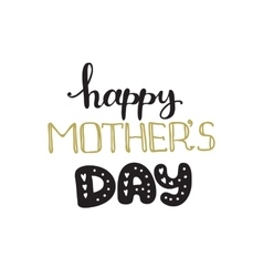 Mothers Day design concept Hand lettered vector image