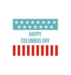 Happy Columbus Day flag icon flat style vector image vector image