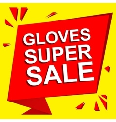 Sale poster with gloves super sale text vector