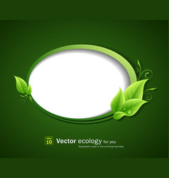 Speech bubble green leaf ecology vector image vector image