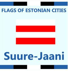 Flag of estonian city suure-jaani vector