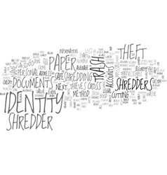 Why a paper shredder keeps you safe from identity vector