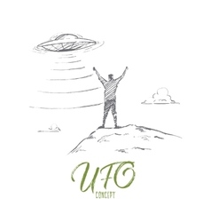 Hand drawn man greeting UFO with lettering vector image vector image