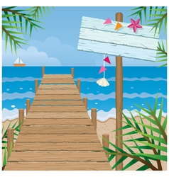 Summer dock on the beach with wood sign vector