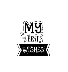 my best wishes banner badge for a blog or vector image