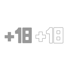 plus eighteen 18 icon grey set vector image
