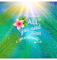 All you need is love concept vector