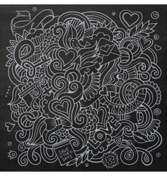 Cartoon hand-drawn love doodles chalkboard vector