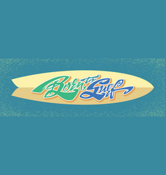 Born to surf lettering art vector
