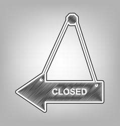 Closed sign pencil sketch vector