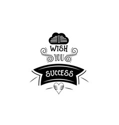 I wish you success banner badge for a blog or vector