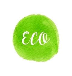 Green watercolor eco circle fresh eco design vector