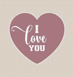 I love you valentines day background vector
