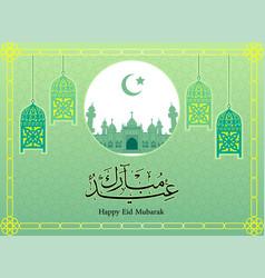 eid mubarak with lantern on green background- vector image vector image