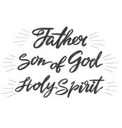 Father son of god holy spirit holy trinity vector