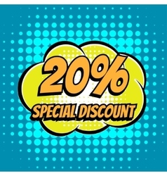 20 percent special discount comic book bubble text vector