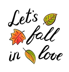 Let s fall in love handwritten vector