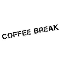 Coffee break rubber stamp vector