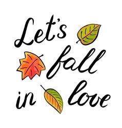 Let s fall in love handwritten vector image