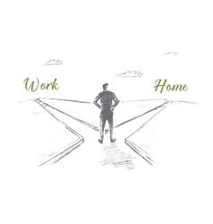 Hand drawn man choosing between work and home vector image vector image