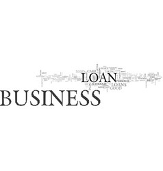 Why are business loans important text word cloud vector