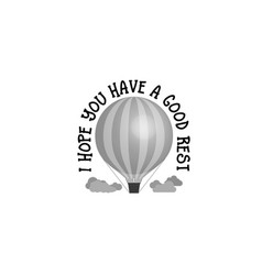 I hope you have a good rest banner badge for a vector
