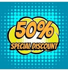50 percent special discount comic book bubble text vector