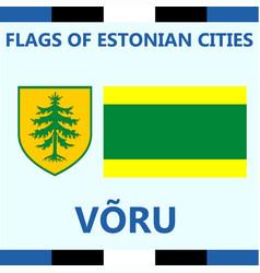 Flag of estonian city voru vector