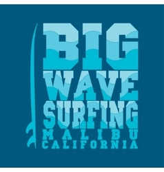 Surfing malibu california surfing t-shirt vector