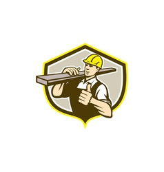 Carpenter carry lumber thumbs up shield vector