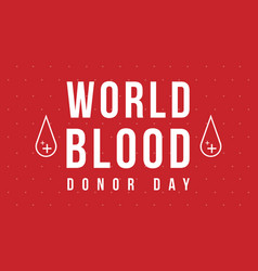 World blood donor day red background vector