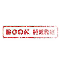 Book here rubber stamp vector
