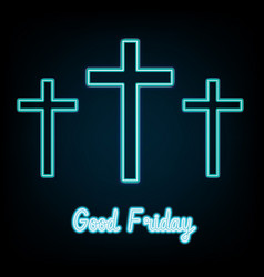 Good friday blue neon three crosses glowing vector