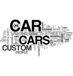 Why are custom cars popular text word cloud vector