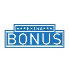 Extra bonus label vector image vector image