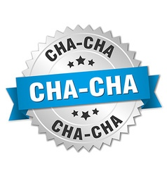 Cha-cha 3d silver badge with blue ribbon vector