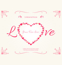 valentine card or poster with heart shape and vector image