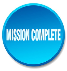 Mission complete blue round flat isolated push vector