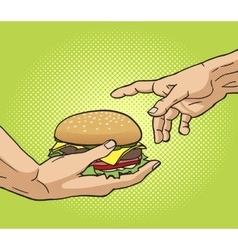 Hand gives a burger to other hand pop art vector image