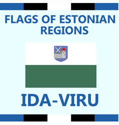 Flag of estonian region ida-viru vector