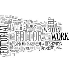 Why are editorial services important text word vector