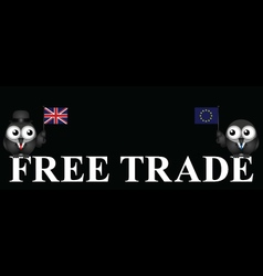 Monochrome comical united kingdom free trade vector