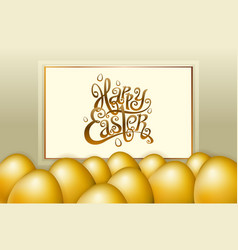 Happy easter lettering modern calligraphy gold egg vector