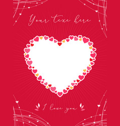Valentine card or poster with heart shape vector