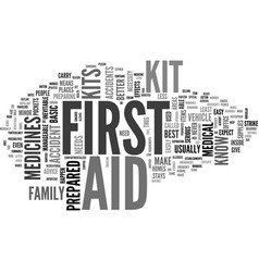 why are first aid kits important text word cloud vector image