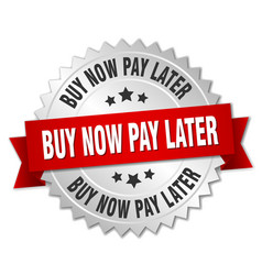 Buy now pay later 3d silver badge with red ribbon vector