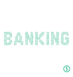 banking text from green dollar coin vector image